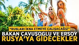 Bakan Çavuşoğlu ve Ersoy Rusya'ya gidecekler