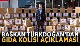 Başkan Türkdoğan'dan gıda kolisi açıklaması