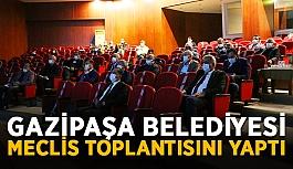 Gazipaşa Belediyesi meclis toplantısını yaptı