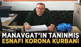 Manavgat'ın tanınmış esnafı korona...