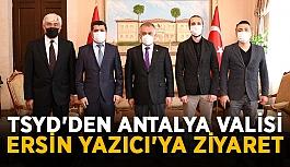 TSYD'den Antalya Valisi Ersin Yazıcı'ya...