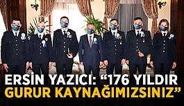 """Vali Ersin Yazıcı: """"176 yıldır gurur kaynağımızsınız"""""""