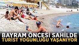 Bayram öncesi sahilde turist yoğunluğu yaşanıyor