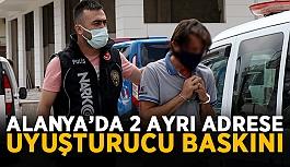 Alanya'da uyuşturucu baskını şüphelisi gözaltında