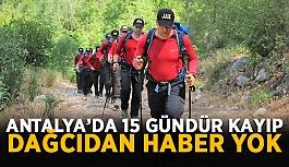 Antalya'da 15 gündür kayıp dağcıdan haber yok