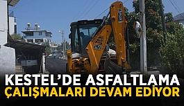 Kestel'de asfaltlama çalışmaları devam...