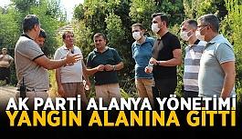 AK Parti Alanya yönetimi yangın alanına...