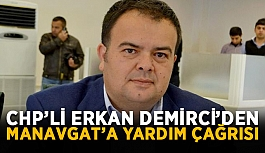 CHP'li Erkan Demirci'den Manavgat'a...