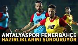 Antalyaspor Fenerbahçe hazırlıklarını sürdürüyor