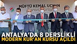 Antalya'da 8 derslikli modern Kur'an...