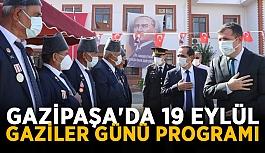 Gazipaşa'da 19 Eylül Gaziler Günü programı