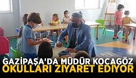 Gazipaşa'da müdür Kocagöz okulları ziyaret ediyor