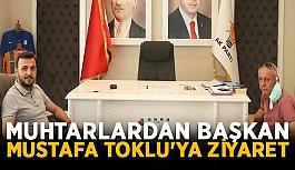 Muhtarlardan Başkan Mustafa Toklu'ya ziyaret