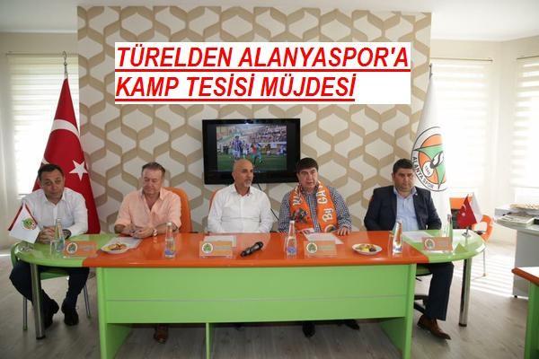 TÜRELDEN ALANYASPOR'A KAMP TESİSİ MÜJDESİ