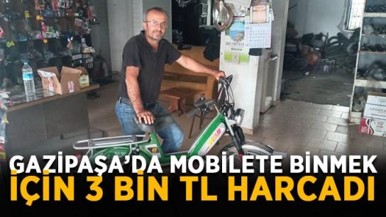 Gazipaşa'da mobilete binmek için 3 bin TL harcadı