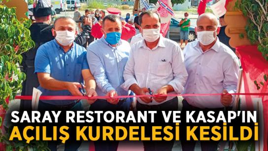 Saray Restorant ve Kasap'ın açılış kurdelesi kesildi